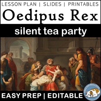 Oedipus Silent Tea Party: Pre-reading and Textual Analysis Activity
