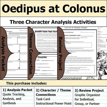 Oedipus at Colonus - Character Analysis Packet, Theme Connections, & Project