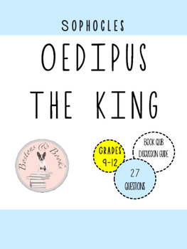 Oedipus the King : Book Club Discussion Questions