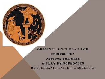 Oedipus the King by Sophocles: A Complete Unit Plan