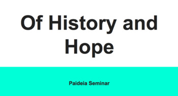Of History and Hope Paideia
