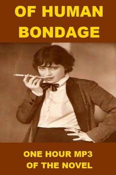 Of Human Bondage - One Hour mp3 of the Novel