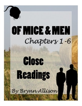 Of Mice And Men by John Steinbeck Close Readings & Activities