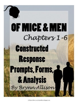 Of Mice And Men by John Steinbeck Constructed Response Prompts, Forms, Analysis