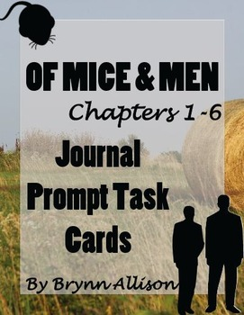 Of Mice And Men by John Steinbeck Journal Prompts, Bell Ringers, Task Cards