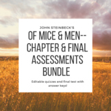 Of Mice & Men--Chapter Quizzes/Final Test Assessment Bundle with Answer Keys