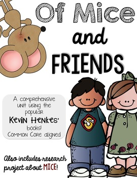 Of Mice and FRIENDS! Kevin Henkes book unit