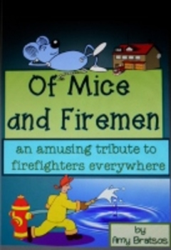 Of Mice and Firemen- a Fun Poem for Fire Prevention Week
