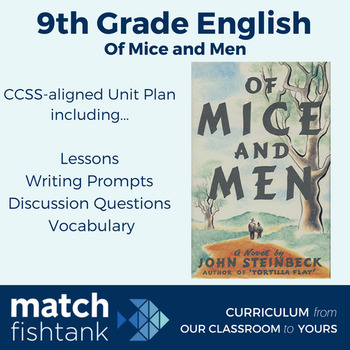 Of Mice and Men | 9th Grade Fiction | Unit | Lessons