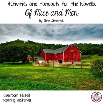 Activities and Handouts for the Novella Of Mice and Men by John Steinbeck