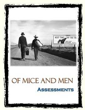 Of Mice and Men Assessments