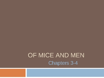 Of Mice and Men Ch. 3-4