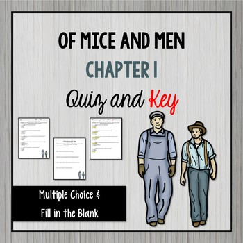 Of Mice and Men Chapter 1 Quiz and Key
