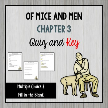 Of Mice and Men Chapter 3 Quiz and Key