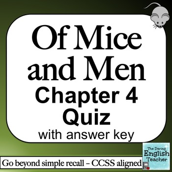 Of Mice and Men Chapter 4 Quiz
