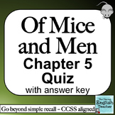 Of Mice and Men Chapter 5 Quiz
