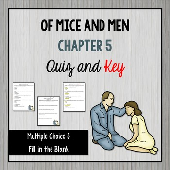 Of Mice and Men Chapter 5 Quiz and Key