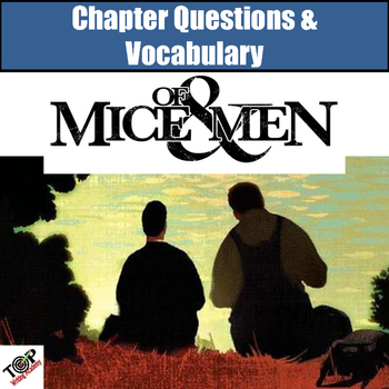 Of Mice and Men Chapter Questions and Vocabulary Packet