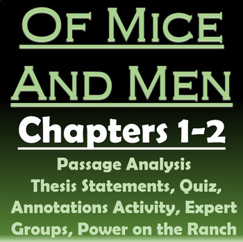 Of Mice and Men - Chapters 1-2: Passage Analysis, Quiz, Power Hierarchy,  Thesis