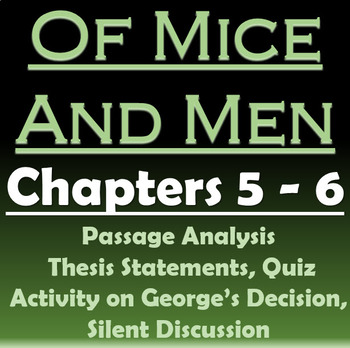 Of Mice and Men - Chapters 5-6: Passage Analysis, Discussion, Quiz, Theses