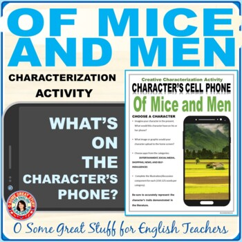 OF MICE AND MEN CHARACTERIZATION ACTIVITY Creative and Fun!
