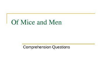 Of Mice and Men Comprehension Questions/Class Essay