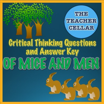 Of Mice and Men Reading Questions with Suggested Answer Key