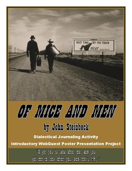 Of Mice and Men: Dialectical Journal, Introductory WebQuest Presentation Project