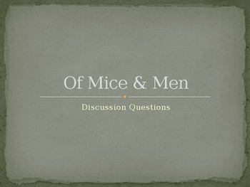 Of Mice and Men Discussion Questions PPT