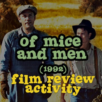 Of Mice and Men Film (1992) Review Activity