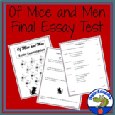 Of Mice and Men Final Test - Essay Examination w/ Digital Activity