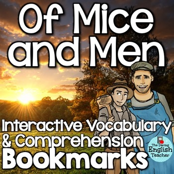 Of Mice and Men Interactive Bookmarks: Questions, Analysis, Vocabulary