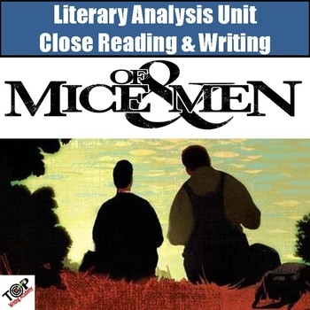 Of Mice and Men Unit Literary Analysis Reading & Writing (