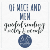 Of Mice and Men Guided Reading Notes and Vocabulary