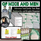 Inference - Of Mice and Men Task Cards, Test, Graphic Organizer, and Bookmarks
