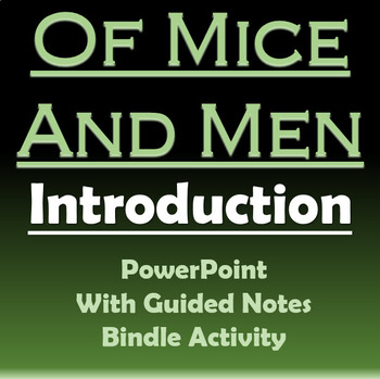 Of Mice and Men - Intro PowerPoint with Guided Notes and Bindle Activity
