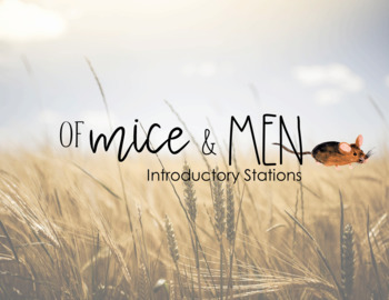 Of Mice and Men-Introductory/Pre-Reading Stations+GOOGLE FORM