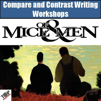 Of Mice and Men John Steinbeck Compare and Contrast Writing Unit