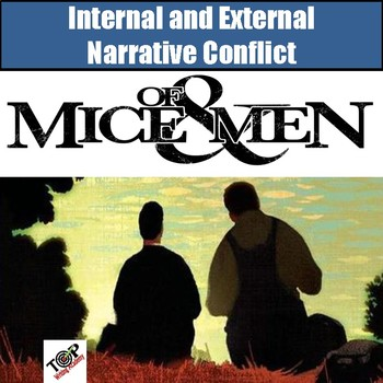 Of Mice and Men John Steinbeck Narrative Internal External Conflict