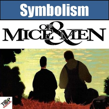 Of Mice And Men John Steinbeck Symbols Symbolism Tpt