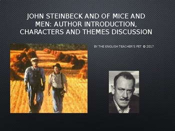 Of Mice and Men: John Steinbeck's Background, Characters and Themes PowerPoint