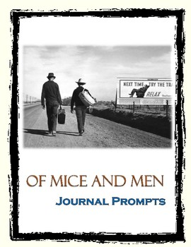 Of Mice and Men Journal Prompts
