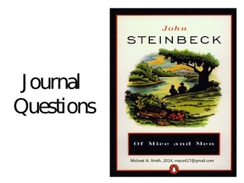 Of Mice and Men - Journal Response Questions - John Steinbeck