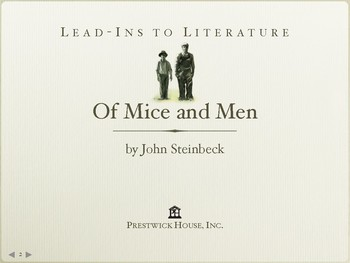Of Mice and Men Lead-Ins to Literature