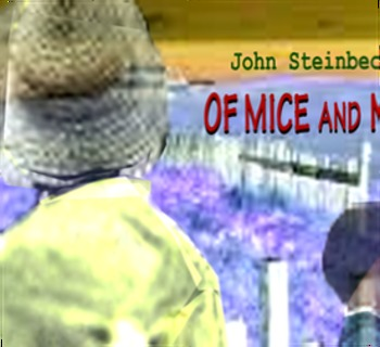 Of Mice and Men: Lennie and George, a couple of bindlestiffs