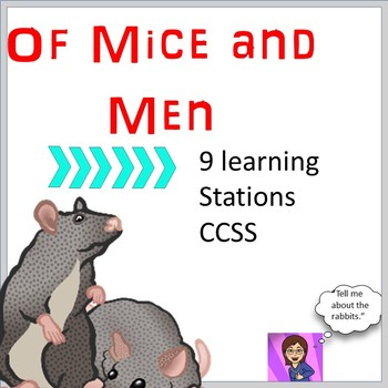 Of Mice and Men Literacy Stations CCSS