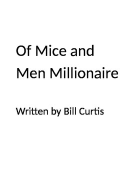 Of Mice and Men Millionaire