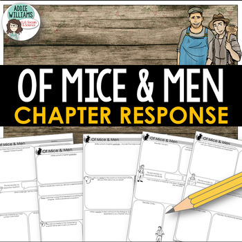 Of Mice and Men - Chapter Response