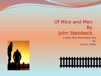 Of Mice and Men Power Point Presentation Tool