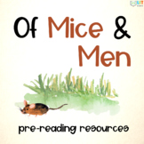 Of Mice and Men: Pre-Reading Activities and Informational Texts